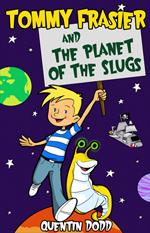 Tommy Frasier and the Planet of the Slugs